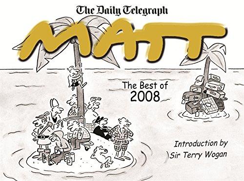 The Best of Matt 2008 By Matt Pritchett