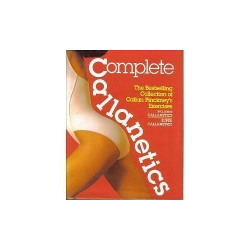 Complete Callanetics By Callan Pinckney