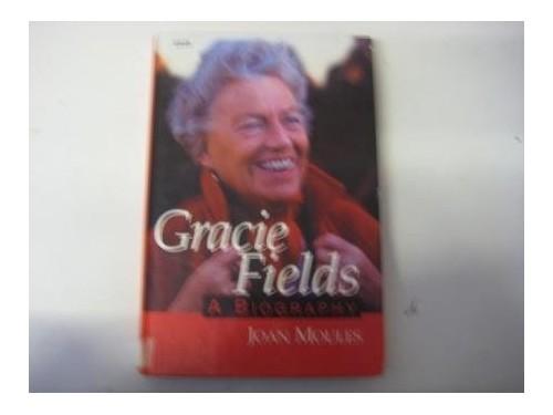 Gracie Fields By Joan Moules