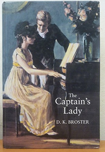 The Captain's Lady (Large Print Edition) By D.K. Broster