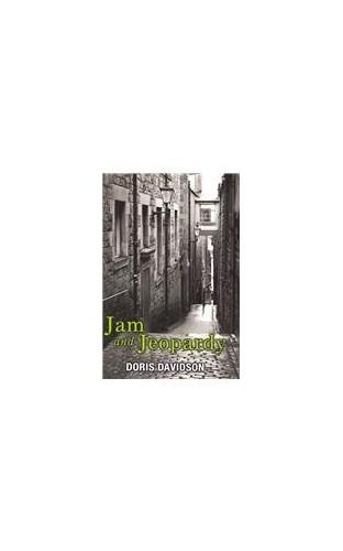 Jam and Jeopardy By Doris Davidson