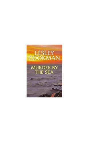 Murder By The Sea By Lesley Cookman