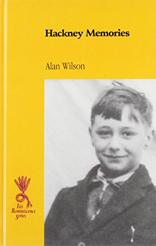 Hackney Memories By Alan Wilson