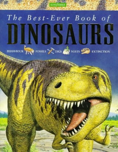 The Best-ever Book of Dinosaurs By Michael Benton