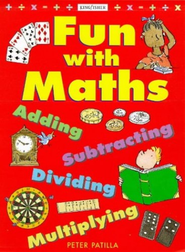 Fun with Maths By Peter Patilla
