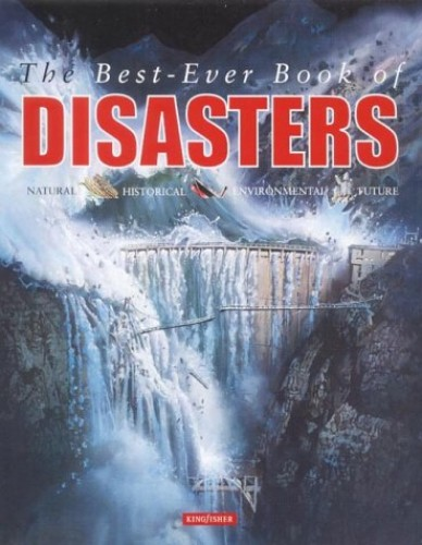 The Best-ever Book of Disasters By Ned Halley
