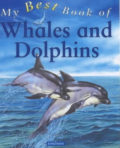My Best Book of Whales and Dolphins By Christiane Gunzi