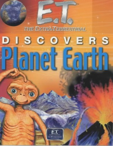 E.T. Discovers Planet Earth by