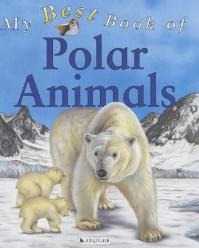 My Best Book of Polar Animals By Christiane Gunzi