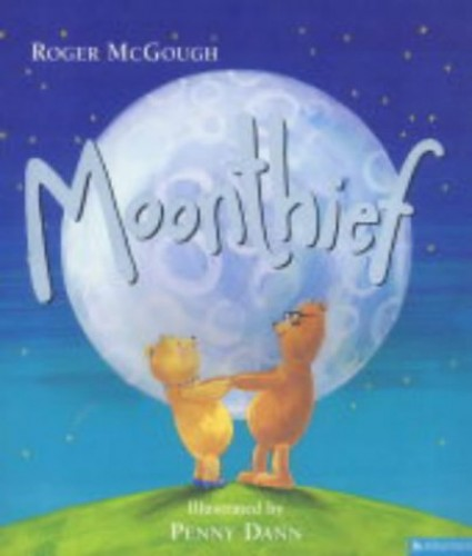 Moonthief by Roger McGough