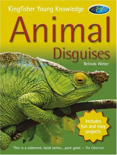 Animal Disguises By Belinda Weber