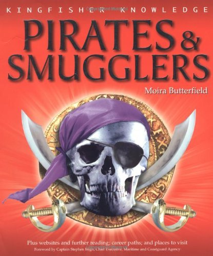 Pirates and Smugglers by Moira Butterfield