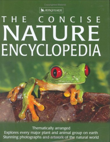 The Concise Nature Encyclopedia by David Burnie