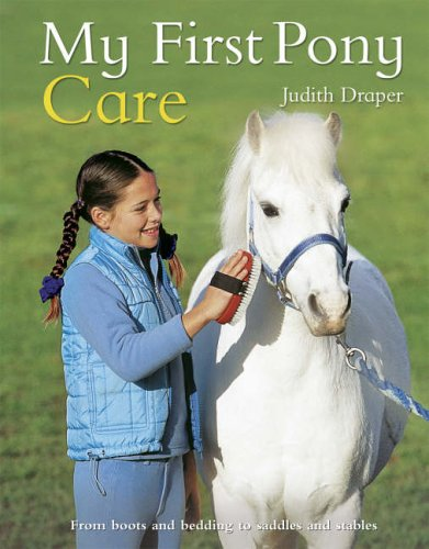 My First Pony Care by Judith Draper