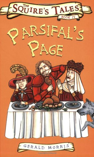 Parsifal's Page (Squire's Tales) by Gerald Morris