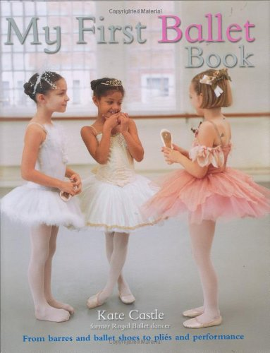 My First Ballet Book by