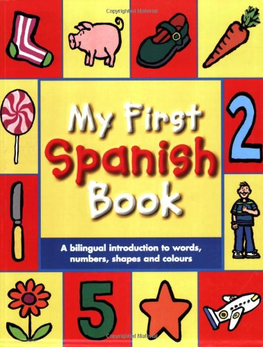 My First Spanish Book By Mandy Stanley