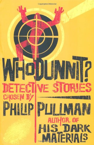 Whodunnit?: Utterly Baffling Detective Stories by Philip Pullman