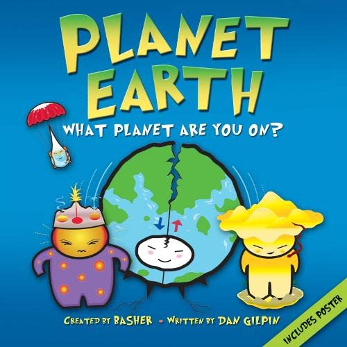 Basher Science: Planet Earth By Illustrated by Simon Basher