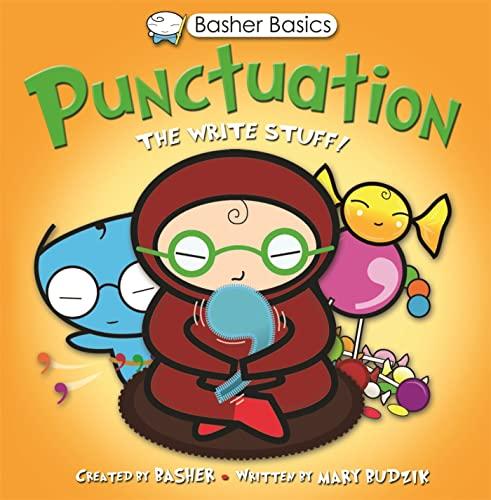 Basher Basics: Punctuation by Mary Frances Budzik