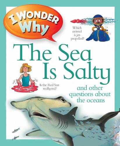 I Wonder Why the Sea is Salty by Anita Ganeri