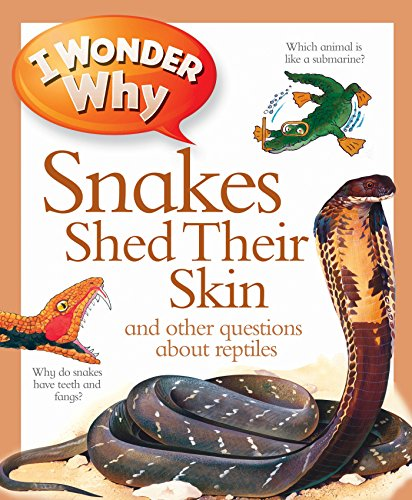 I Wonder Why Snakes Shed Their Skin by Amanda O'Neill