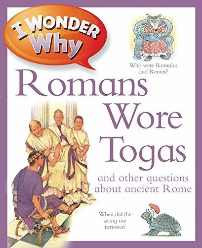 I Wonder Why Romans Wore Togas von Fiona Macdonald