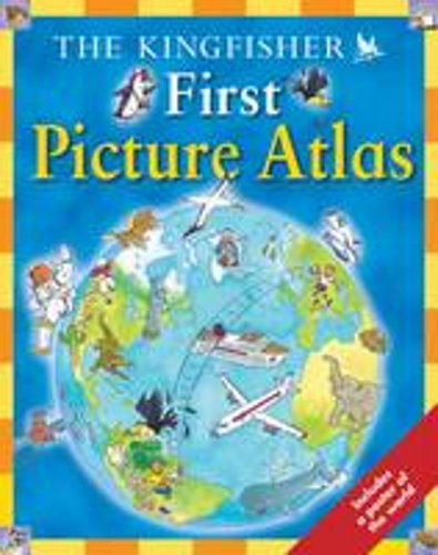 The Kingfisher First Picture Atlas By Deborah Chancellor