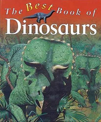 The Best Book of Dinosaurs By Christopher Maynard