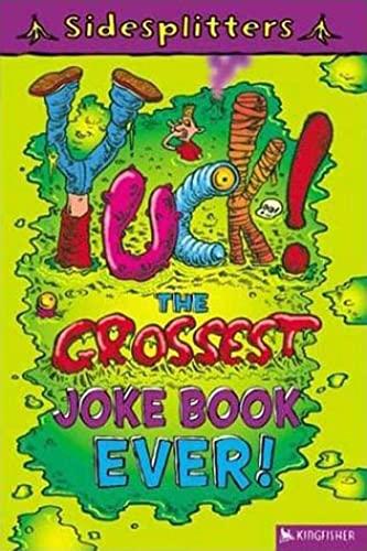 Yuck! the Grossest Joke Book Ever! By Martin Chatterton