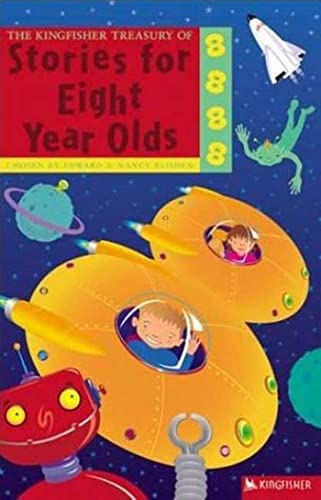 The Kingfisher Treasury of Stories for Eight Year Olds By Edward Blishen