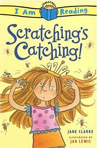 Scratching's Catching! By Jane Clarke