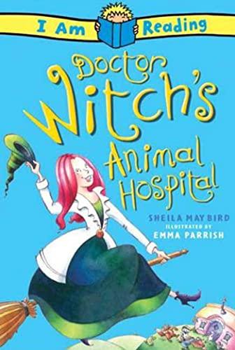Doctor Witch's Animal Hospital By Sheila Bird