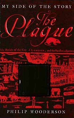 The Plague By Philip Wooderson
