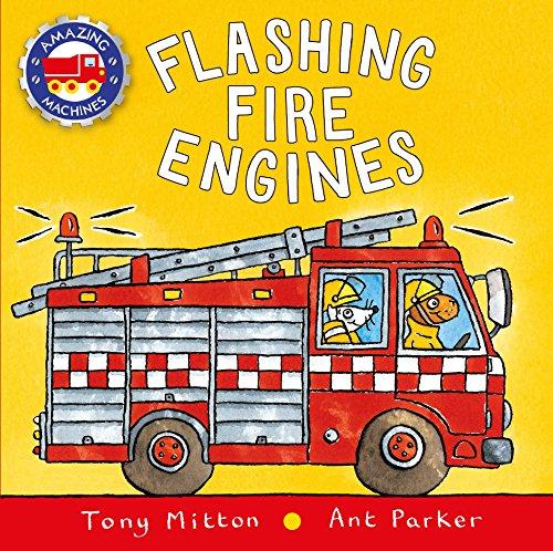 Flashing Fire Engines von Tony Mitton