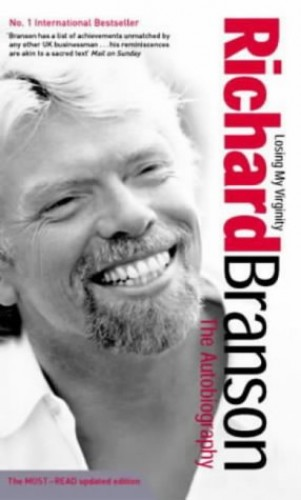 Losing My Virginity By Sir Richard Branson