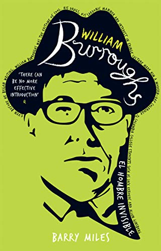 William-Burroughs-El-Hombre-Invisible-by-Miles-Barry-0753507072-The-Cheap-Fast