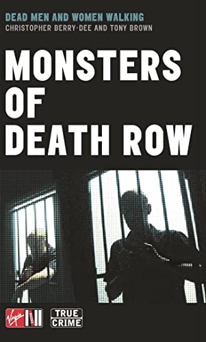 Monsters Of Death Row By Anthony Gordon Brown