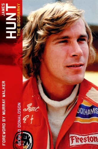 James Hunt: The Biography by Gerald Donaldson
