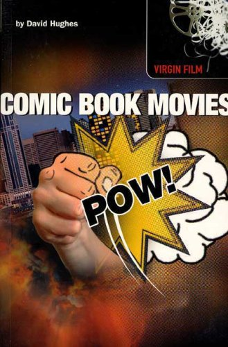 Comic Book Movies By David Hughes