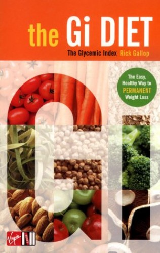 The G.I. Diet By Rick Gallop