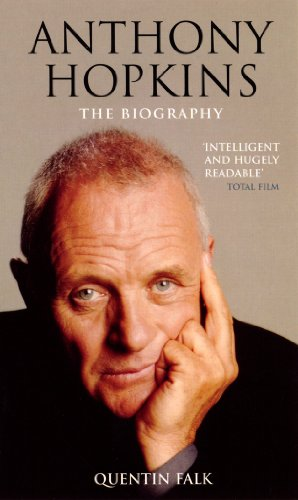 Anthony Hopkins Biography by Quentin Falk