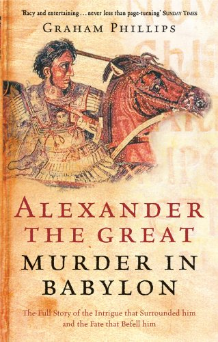 Alexander The Great By Graham Phillips