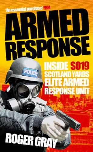 Armed Response By Roger Gray