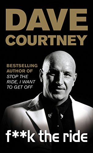F**k The Ride By Dave Courtney