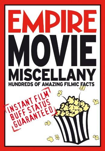 Empire Movie Miscellany: Instant Film Buff Status Guaranteed by Empire Magazine