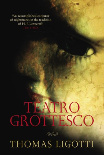 Teatro Grottesco By Thomas Ligotti