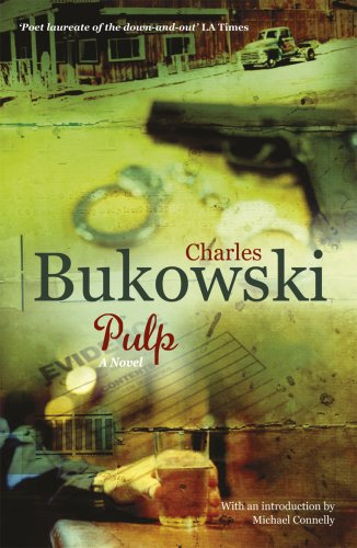 Pulp: A Novel By Charles Bukowski