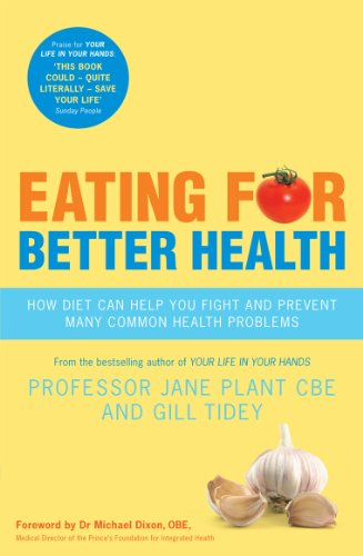 Eating for Better Health by Gillian Tidey