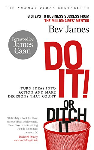 Do It! or Ditch It By Bev James